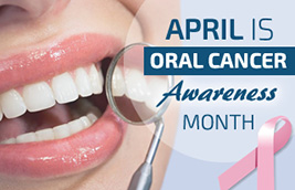 It's Oral Cancer Awareness Month